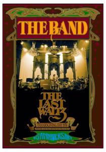 The Band: The Last Waltz 40th Anniversary, Winterland Ballroom, San Francisco (1976) 17×24 inch Music Concert Poster