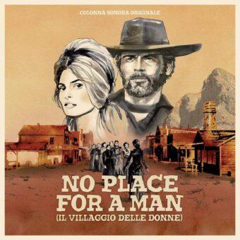 No Place for a Man (Il Villaggio Delle Donne) Spaghetti Western Original Movie Soundtrack by Mondo Sangue