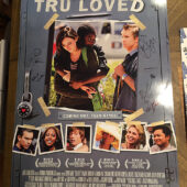 Tru Loved (2008) Original Movie Poster Signed by Cast and Director