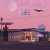 Mirages: The Art of Laurent Durieux Hardcover Edition