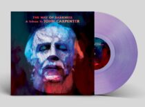 The Way Of Darkness: A Tribute to John Carpenter Limited Lavender/Purple Vinyl Edition