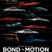 Petersen Automotive Museum Bond in Motion Exhibition poster