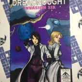 Dreadnought: Invasion Six, Part 4 of 4 First Printing (2007) Richard F. Roszko [9258]