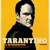Tarantino: A Retrospective: Revised and Expanded Edition Hardcover Edition (2021)