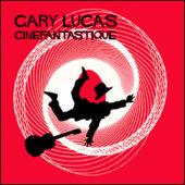 Cinefantastique Select Soundtrack Music by Gary Lucas (Casino Royale, Vertigo, Psycho, South Pacific + More) CD Edition