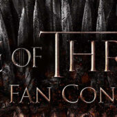 #FilmFetishFacts   Game of Thrones Official Fan Convention   Convention   About   February 18, 2022 – February 20, 2022