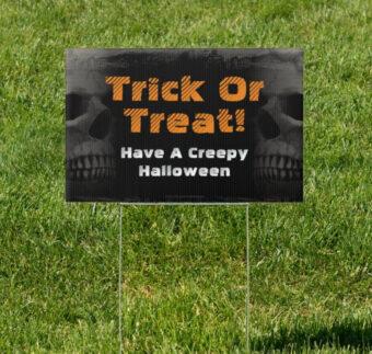 Have A Skull-Tastic Halloween 18 x 12 Yard Sign