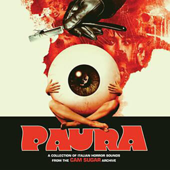 PAURA: A Collection of Italian Horror Sounds from the CAM Sugar Archives CD