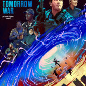 The Tomorrow War movie poster variant by 9B Collective